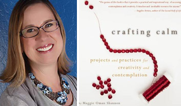 crafting calm Maggie Oman Shannon