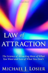 law-attraction-science-attracting-more-what-you-want-michael-j-losier-hardcover-cover-art