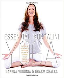 essential kundalini yoga Karena Virginia Charm Khalsa