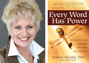 Yvonne Oswald NLP hypnosis every word has power