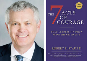 RObert Staub 7 acts courage
