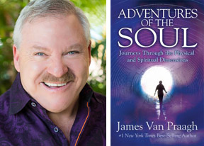 Adventures of the Soul James van Praagh